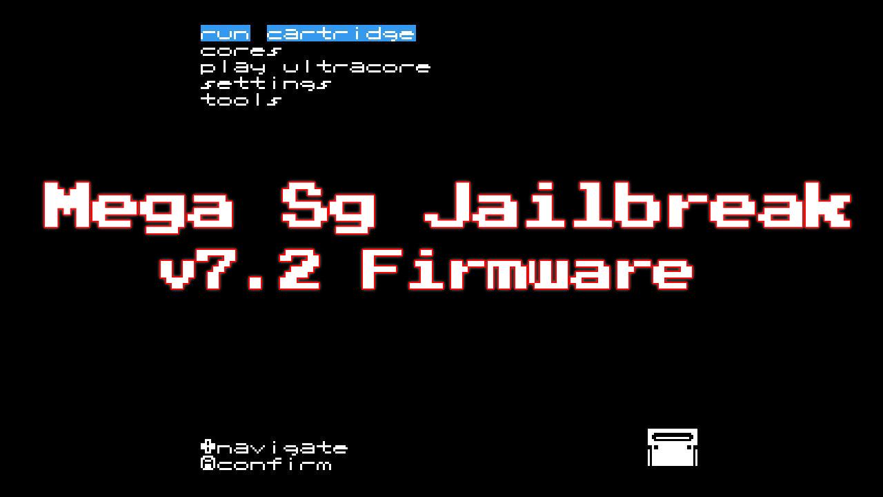 Mega Sg Jailbreak Firmware Released