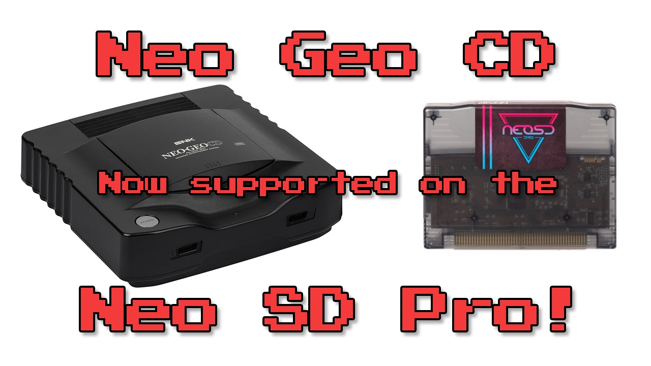 Neo Geo CD support added to the Neo SD Pro!!!