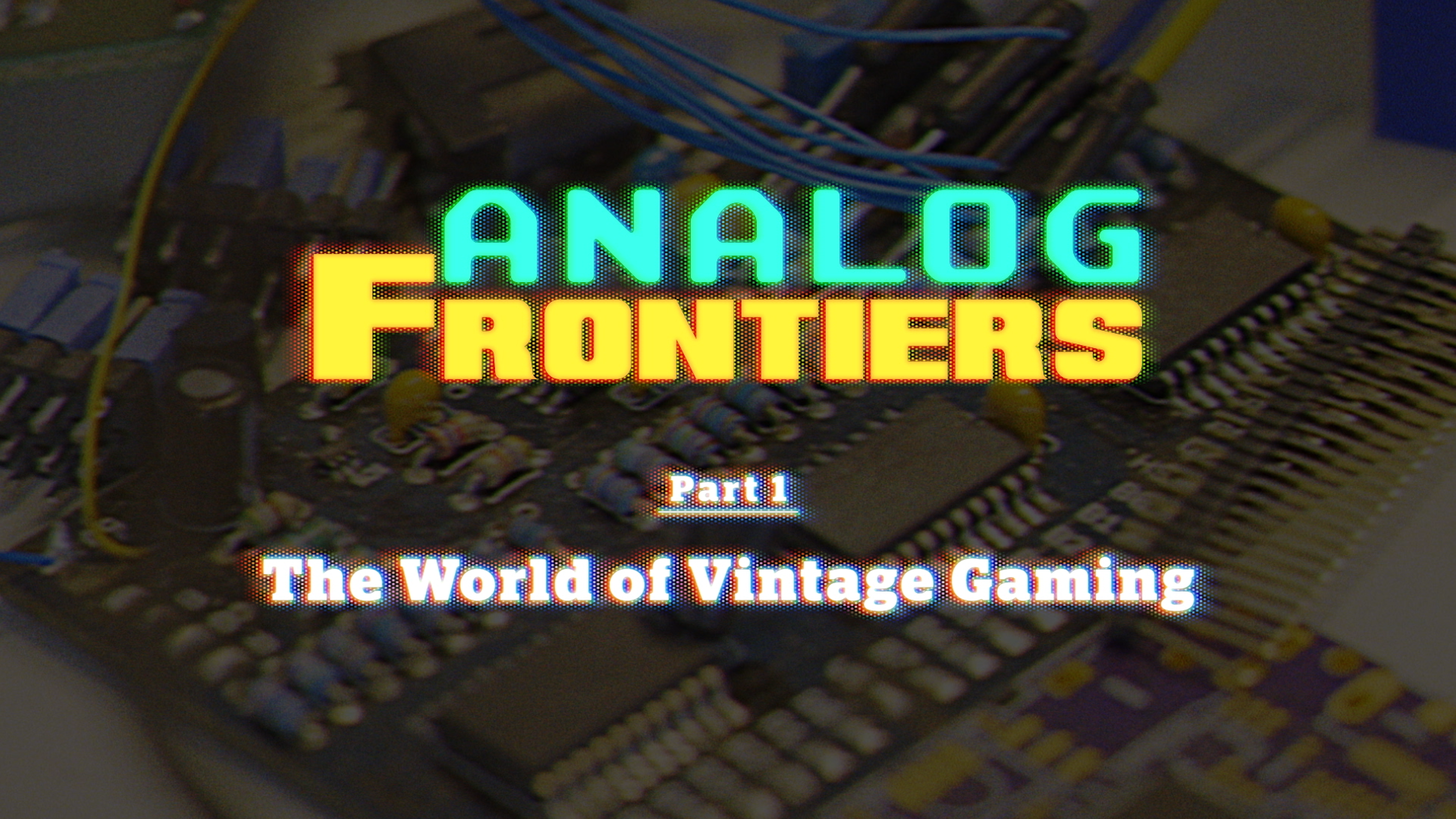 Analog Frontiers Documentary Series – Part 1 Released!